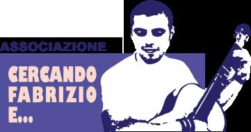 Cercando Fabrizio e...