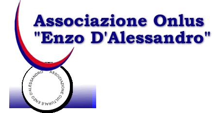 "Associazione ""Enzo D'Alessandro"" Onlus"